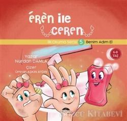Benim Adım El - Eren İle Ceren İlk Okuma Serisi 5