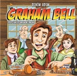 Benim Adım Graham Bell : Yardımlaşmanın Önemi