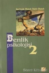 Benlik Psikolojisi 2