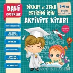 Beyin Egzersizleri - Dahi Çocuklar Dikkat ve Zeka Gelişimi İçin Aktivite Kitabı