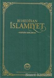 Bı Hedisan İslamiyet - Hedisen Serlewhe