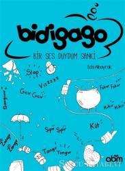 Bidigago - Bir Ses Duydum Sanki