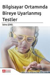 Bilgisayar Ortamında Bireye Uyarlanmış Testler