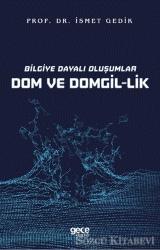 Bilgiye Dayalı Oluşumlar Dom ve Domgil-lik