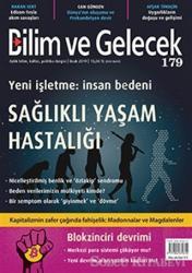 Bilim ve Gelecek Dergisi Sayı: 179 Ocak 2019