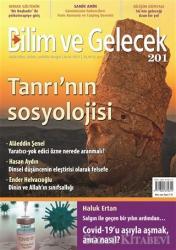Bilim ve Gelecek Dergisi Sayı: 201 Ocak 2021