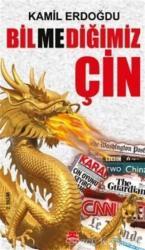 Bilmediğimiz Çin