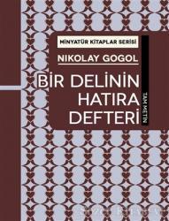 Bir Delinin Hatıra Defteri - Minyatür Kitaplar Serisi (Ciltli)