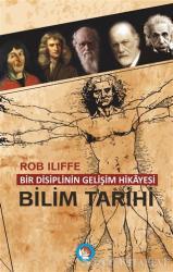 Bir Disiplinin Gelişim Hikayesi - Bilim Tarihi