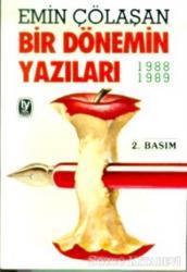 Bir Dönemin Yazıları 1988-1989