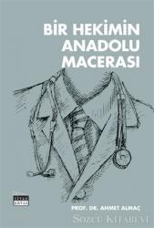 Bir Hekimin Anadolu Macerası