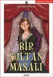 Bir Sultan Masalı