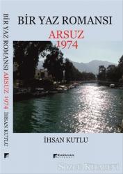 Bir Yaz Romansı - Arsuz 1974
