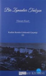 Bir Zamanlar Trabzon