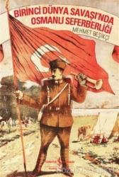 Birinci Dünya Savaşı'nda Osmanlı Seferberliği