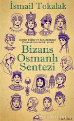 Bizans Osmanlı Sentezi