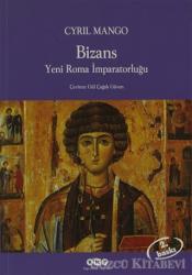 Bizans Yeni Roma İmparatorluğu