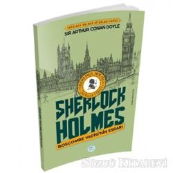 Boscombe Vadisinin Esrarı - Sherlock Holmes