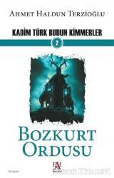 Bozkurt Ordusu - Kadim Türk Budun Kimmerler 2