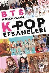 BTS: K-Pop Efsaneleri