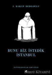 Bunu Biz İstedik İstanbul