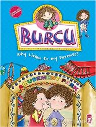 Burcu - Why Listen to my Parents?