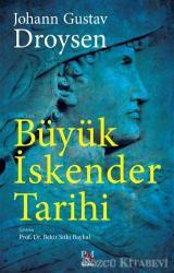 Büyük İskender Tarihi (Tam Metin)