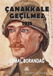 Çanakkale Geçilmez 1915