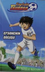 Captain Tsubasa - Efsanenin Doğuşu