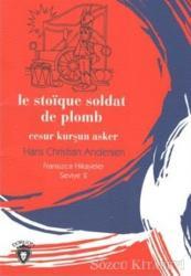 Cesur Kurşun Asker Fransızca Hikayeler Stage 2