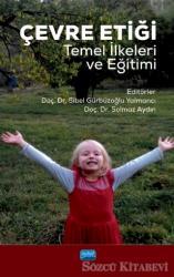 Çevre Etiği Temel İlkeleri ve Eğitimi