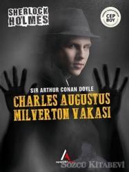 Charles Augustus Milverton Vakası - Sherlock Holmes