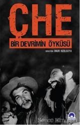 Che - Bir Devrimin Öyküsü
