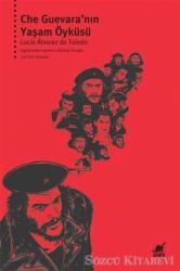Che Guevara'nın Yaşam Öyküsü