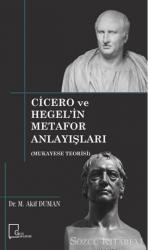 Cicero ve Hegel'in Metafor Anlayışları