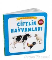 Çiftlik Hayvanları - İlk Bilgilerim Dizisi