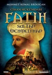 Cihan Hükümdarı Fatih Sultan Mehmed Han
