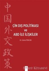 Çin Dış Politikası ve ABD İle İlişkiler