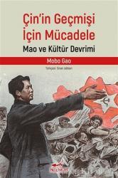 Çin'in Geçmişi İçin Mücadele