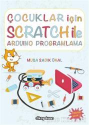 Çocuklar İçin Scratch ile Arduino Programlama