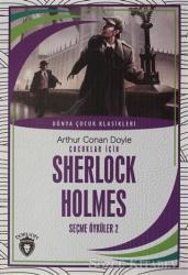 Çocuklar İçin Sherlock HolmesSeçme Öyküler 2