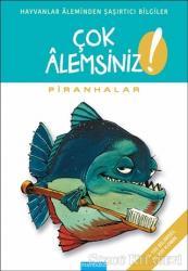 Çok Alemsiniz - Piranhalar