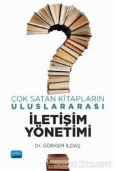 Çok Satan Kitapların Uluslararası İletişim Yönetimi