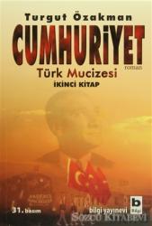 Cumhuriyet Türk Mucizesi İkinci Kitap