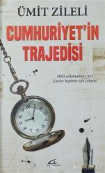 Cumhuriyet'in Trajedisi