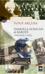 Damolla Alimcan el Barudi Tercüme-i Hali