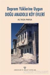 Deprem Yüklerine Uygun Doğu Anadolu Köy Evleri