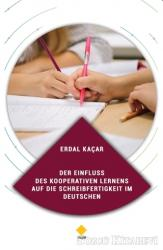Der Einfluss Des Kooperativen Lernens Auf Die Schreibfertigkeit Im Deutschen