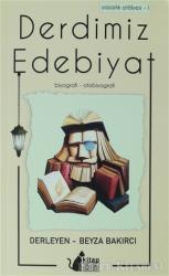 Derdimiz Edebiyat - Yazarlık Atölyesi 1