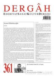 Dergah Edebiyat Sanat Kültür Dergisi Sayı: 361 Mart 2021